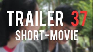 trailer 37 short movie