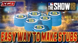 How to Make Stubs EASY in MLB The Show 18!
