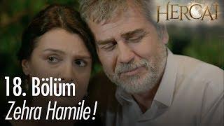 Zehra hamile! - Hercai 18. Bölüm