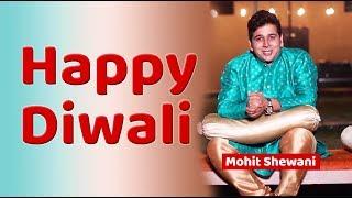 Happy Diwali - Diyari Joon Wadhayoon - Shubh Deepavali - Mohit Shewani