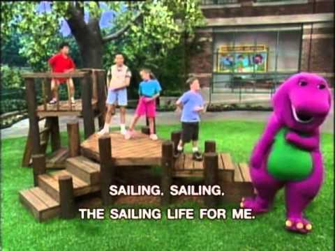 Barney - Sailing Life For Me Song