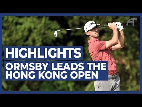 Ormsby Leads The Hong Kong Open | Round 3 Highlights 2020