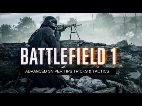 Battlefield 1 Sniper Guide ✮ Advanced Tips Tricks & Tactics