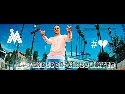 MALUMA-EL-PERDEDOR-VIDEO-LYRICS-Letra