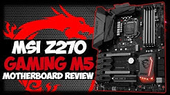 INSTANT OVERCLOCKING?! MSI Z270 Gaming M5 Motherboard Review