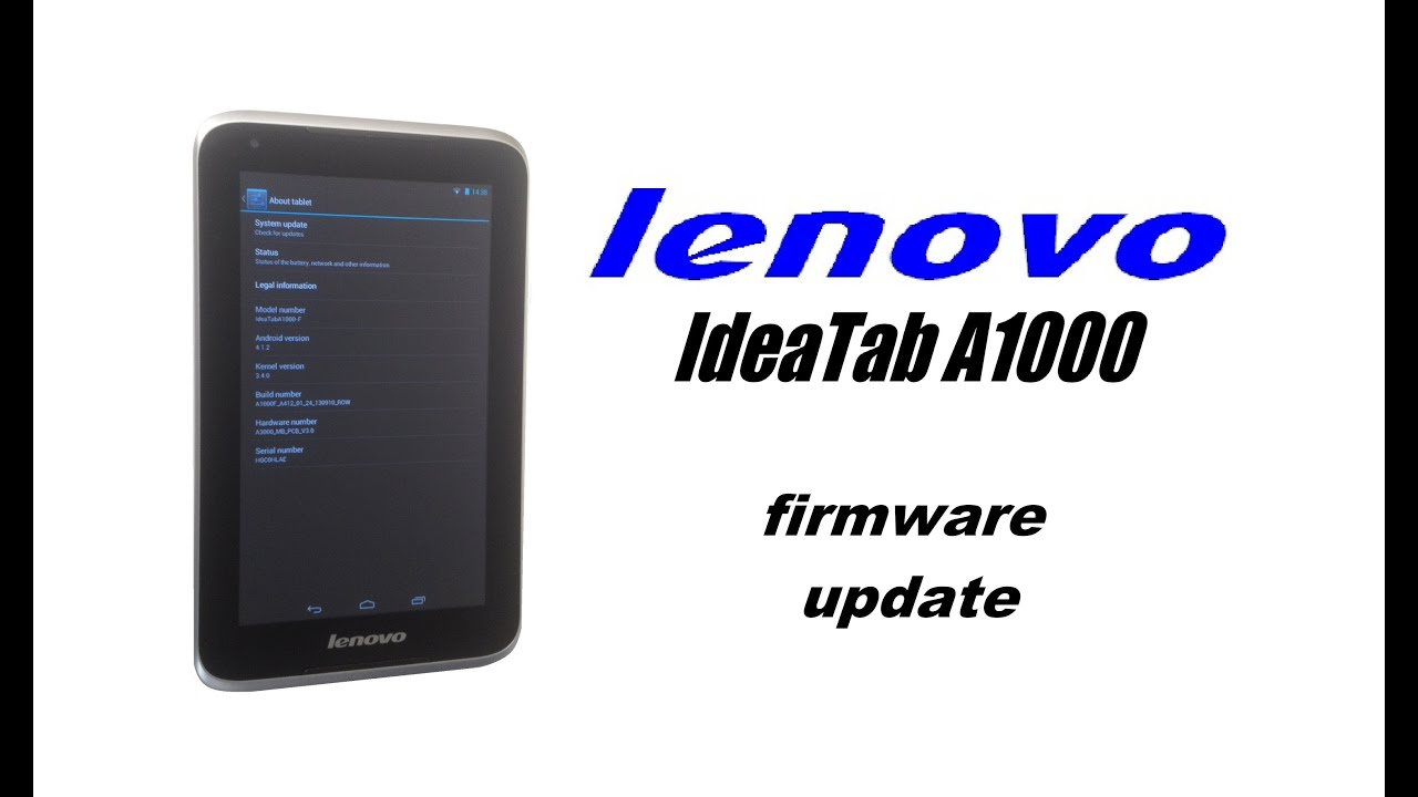 Lenovo IdeaTab A1000 - Firmware Update