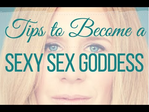 3 Tips to Become a Badass Sexy Sex Goddess Without Giving a Sh*t!