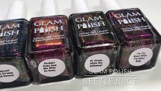 "Swatches || Glam Polish ""Beetlejuice"" Collection 