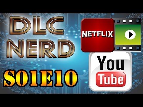 DLC NERD S01E10 - Youtube & Streaming de Vídeos