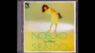 Sendo Nobuko - La Fillette(ラ・フィエッテ) 1987 Sendo Nobuko   不...