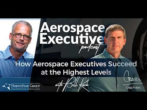How Aerospace Executives Succeed at the Highest Levels w/Bill Koch, Chairman of Hawthorne Aviation