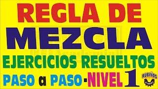 MEZCLA - Ejercicios Resueltos - Nivel 1