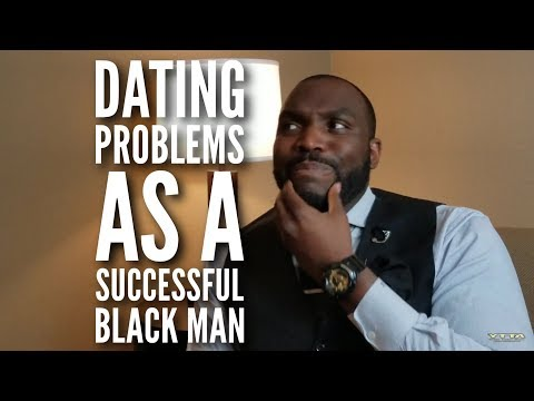 Dating Problems As A Successful Single Black Man | The Best Online Dating Services