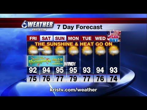 Coastal Bend weather forecast 6/7/18 6PM