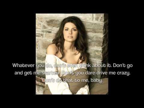 Shania TwainWhatever You Do, Dont! Lyrics