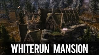 Skyrim Mod Spotlight - Whiterun Mansion (v3.31)