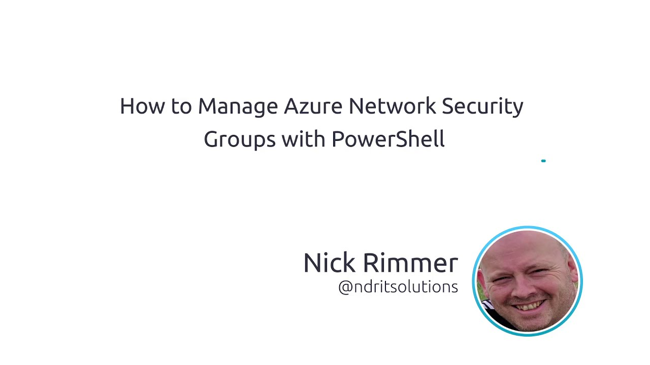 How To Manage Azure Network Security Groups With PowerShell