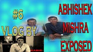 Reality of Abhishek Mishra Exposed
