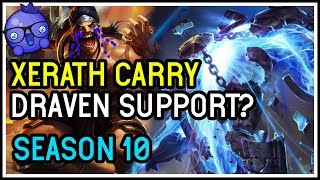 Watch this Draven lose his MIND - Xerath Support Season 10