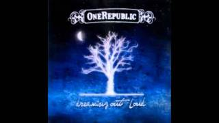 Repeat youtube video OneRepublic - Dreaming Out Loud - Stop And Stare