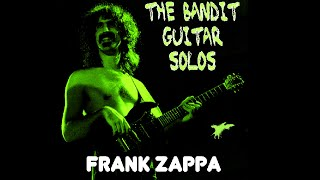 Frank Zappa The Bandit Guitar Solos