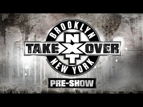 WWE Network: NXT TakeOver: Brooklyn Pre-Show