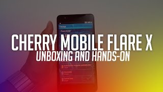 Cherry Mobile Flare X Unboxing and Initial Review