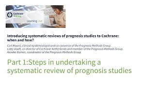Part 1: Steps in undertaking a systematic review of prognosis studies