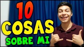 10 COSAS SOBRE MÍ - Yair17