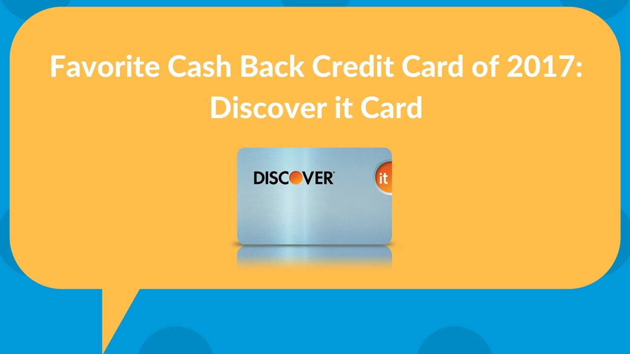 Is Discover It the best cashback credit card of 2017? - YouTube