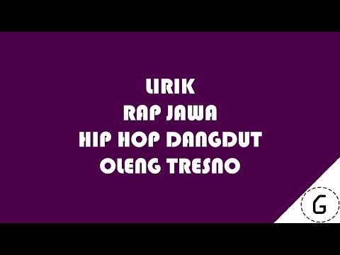 Lirik Hip Hop Dut - Oleng Tresno