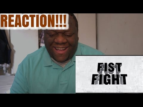 Fist Fight Official Trailer REACTION!!! (BUCK'S THOUGHTS)