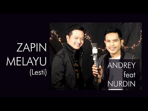 ZAPIN MELAYU (LESTI) - COVER BY ANDREY FEAT NURDIN