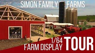 1/64 Farm Display Tour: Simon Family Farms