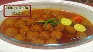Mutton Kofta Curry Recipe | Kofte Ka Salan | Meatball Curry Recipe in Hindi | My Kitchen My Dish