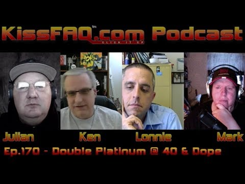 KissFAQ Podcast Ep.170 - Double Platinum Hits 40 and Dope