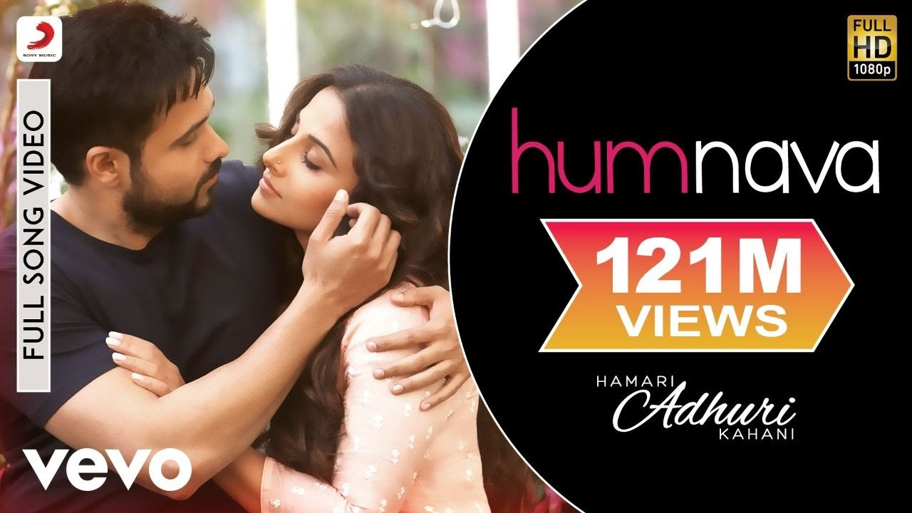 Humnava - Hamari Adhuri Kahani | Emraan Hashmi | Vidya Balan #1