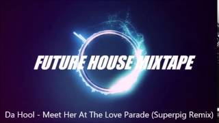 Da Hool - Meet Her At The Love Parade (Superpig Remix)