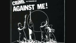 Against Me! - Crime As Forgiven By Against Me! (Full EP)