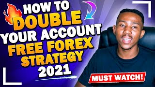 How to double y๐ur account   FREE FOREX STRATEGY 2021
