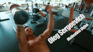 Oleg Sergeevich Motivation Video