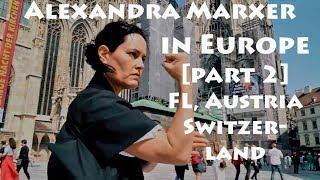 ALEXANDRA MARXER IN EUROPE 2 - Liechtenstein, Austria, Switzerl., Germany - Best female martial arts
