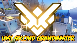 LAST SECOND GRANDMASTER RANK UP?! (Overwatch Ranked Gameplay)