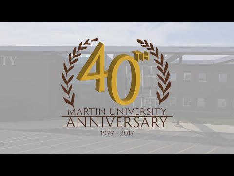 Martin University  Celebrating 40 Years