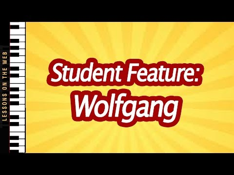 My Student Wolfgang Plays Prelude and Fugue in D Minor: Student Feature