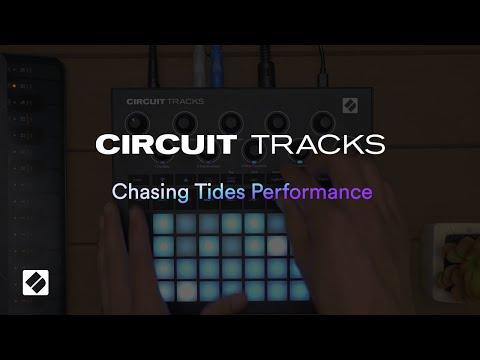Circuit Tracks - Chasing Tides Performance // Novation