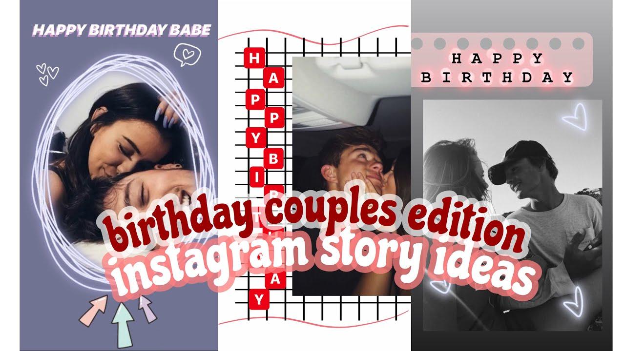 Happy Birthday Instagram Stories For Boyfriends Girl Friends Instagram Birthday Story Ideas 2020 Youtube
