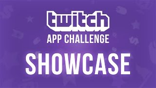 Twitch App Challenge, sponsored by Wickr - App Showcase