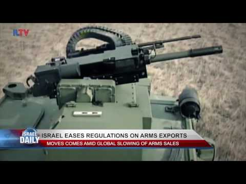 Israel Eases Regulations on Arms Exports