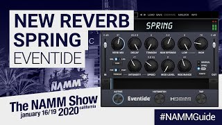 NEW Reverb VST Plugin NAMM 2020 | Spring by Eventide | New Plugins at NAMM 2020